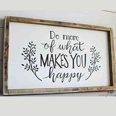 Do_More_Of_What_Makes_You_Happy